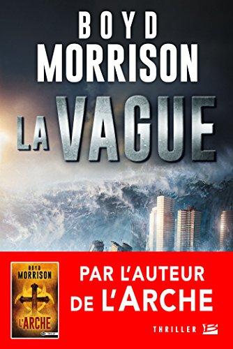 Boyd Morrison (2016) - La Vague