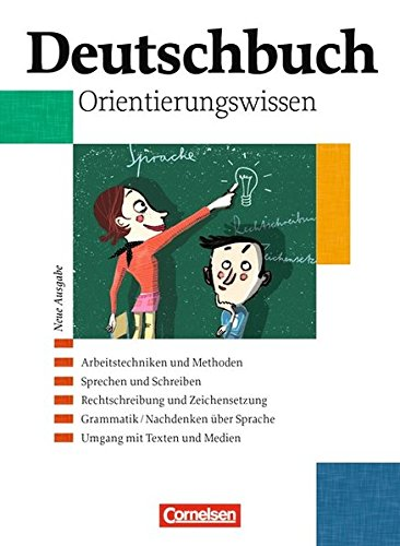 Deutschbuch Gymnasium - Allgemeine Ausgabe / 5.-10. Schuljahr - Orientierungswissen, 1. Auflage, Neubearbeitung. Allgeme