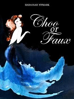 Choo or Faux by [Nymark, Hadassah]