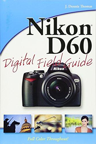 Nikon D60 Digital Field Guide Nikon-slr Entry Level