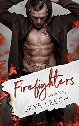 Firefighters: Liam's Story (Paradise, Texas 3) -