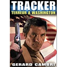 TERREUR A WASHINGTON (TRACKER)