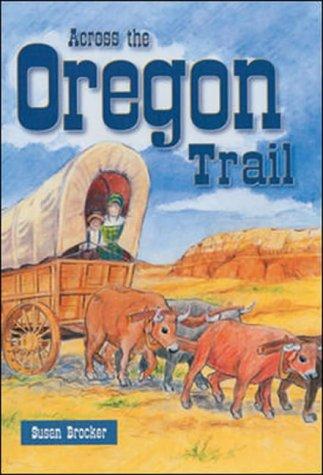 ACROSS THE OREGON TRAIL - ST (69980) (Storyteller)