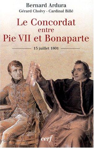 Le Concordat entre Pie VII et Bonaparte, 15 juillet 1801
