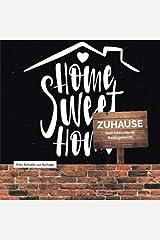 ZUHAUSE - Dein besonderes Bautagebuch! Taschenbuch