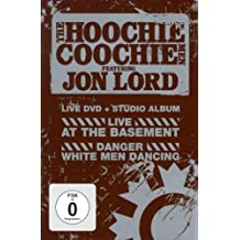 The Hoochie Coochie Men feat. Jon Lord - Live At The Basement + Danger White Men Dancing