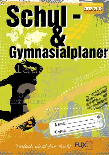 Schulplaner/Gymnasialplaner/Schülerplaner 2012/2013