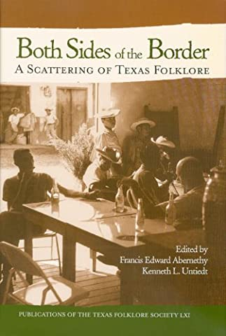 Both Sides Of The Border: A Texas Folklore Sampler