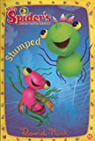 Stumped (Miss Spiders Sunny Patch Friends (Numbered))