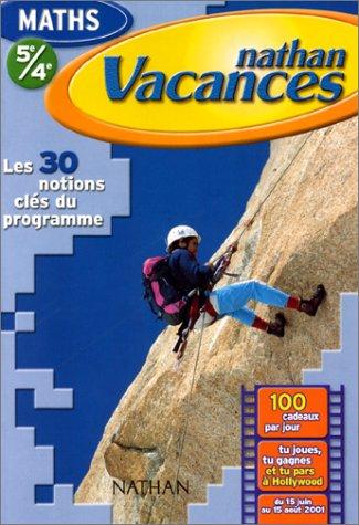 Cahier de Vacances 2001 : mathematiques 5e-4e