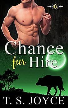 Chance Fur Hire (Bears Fur Hire Book 6) (English Edition)