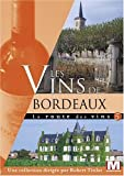 La route des vins : Les vins de Bordeaux