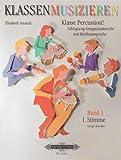 """Klasse Percussion! - Band 1: Schlagzeug-Gruppenunterricht mit der Rhythmussprache """"Talking Rhythm"""" / Conga/Djembe"""