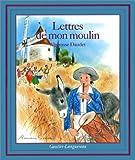 Lettres de mon moulin - Hachette - 01/10/1992