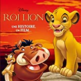 Telecharger Livres Le Roi Lion Une histoire un film 1DVD (PDF,EPUB,MOBI) gratuits en Francaise