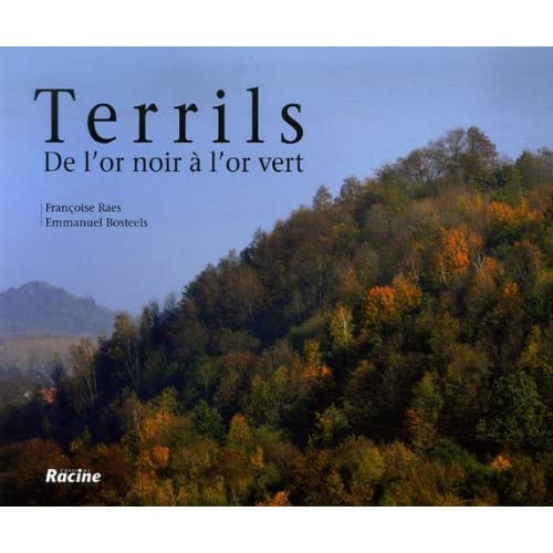 Terrils : De l'or noir à l'or vert