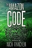 The Amazon Code (Harvey Bennett Thrillers Book 2) (English Edition)