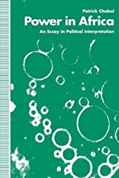 Power in Africa: An Essay in Political Interpretation by Patrick Chabal (1993-12-10)