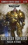 Warhammer - Romans courts 03 - Les Dieux Auriques par Kyme