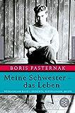Meine Schwester - das Leben: Werkausgabe Band 1. Gedichte, Erz�hlungen, Briefe (Fischer Klassik)