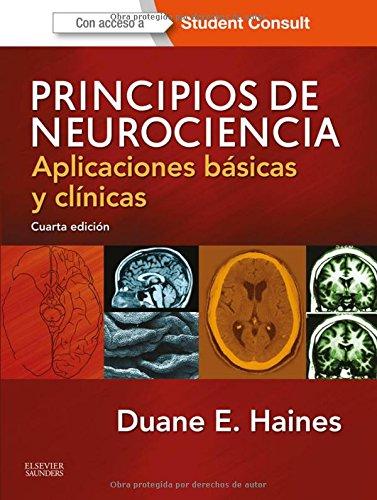 Principios de neurociencia, 4º ed por Duane E. Haines