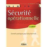 Sécurité opérationnelle : Conseils pratiques pour sécuriser le SI