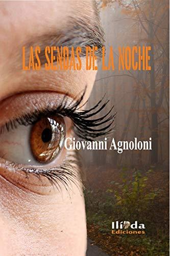 Las sendas de la noche por Giovanni Agnoloni