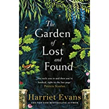 The Garden of Lost and Found: The unputdownable new family epic from the author of The Wildflowers