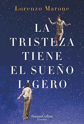 La tristeza tiene el sueño ligero (Narrativa) eBook: Lorenzo ...