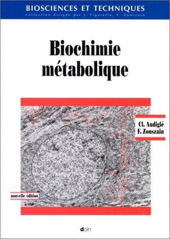 Biochimie metabolique troisième édition revue et corrigee