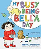 My Busy Being Bella Day