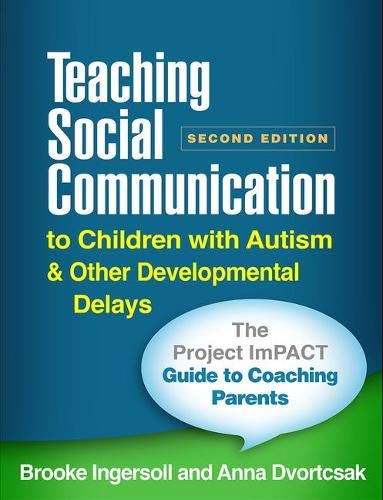 Teaching Social Communication to Children with Autism and Other Developmental Delays (2-Book Set), Second Edition: The Project Impact Guide to Coachin