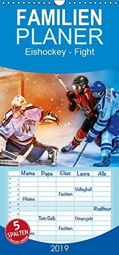 Eishockey - Fight - Familienplaner hoch (Wandkalender 2019 , 21 cm x 45 cm, hoch): Teamsport der Extra-Klasse - Kraft, Ausdauer, Härte und Schnelligkeit (Monatskalender, 14 Seiten ) (CALVENDO Sport)