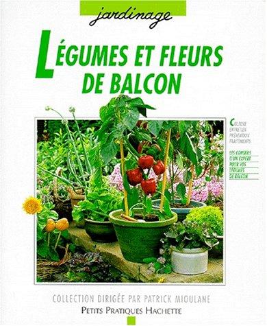 Légumes et fleurs de balcon