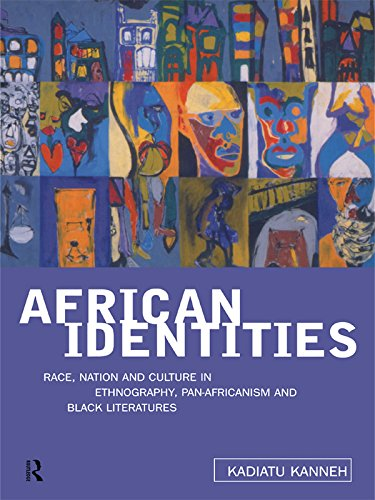 African Identities: Pan-Africanisms and Black Identities (English Edition)