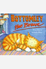 Bottomley the Brave Hardcover