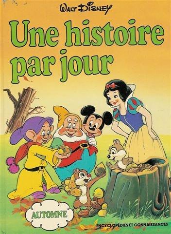 Une histoire par jour - Automne par Walt Disney