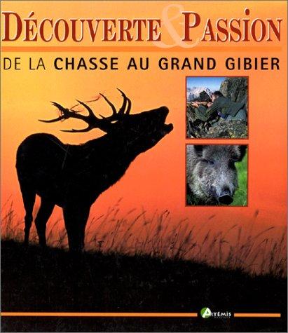 De la chasse au grand gibier par Dominique Delannoy
