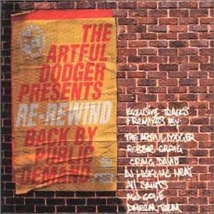Artful Dodger - Re-Rewind The Crowd Say Bo Selecta