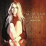 Songtexte von Morgan James - Hunter