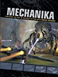 Image de Mechanika: Creating the Art of Science Fiction with Doug Chiang
