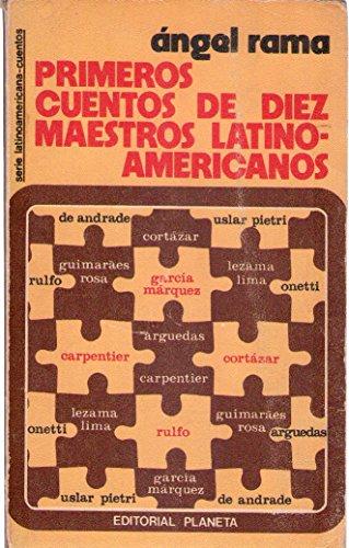 Primeros cuentos de diez maestros latinoamericanos: Mario de Andrade, Alejo Carpentier (Serie latinoamericana : Cuentos) (Spanish Edition)