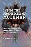 Image de Inside the Prophecies of Mothman: Selected Letters From Paranormal Witnesses and Researchers (English Edition)