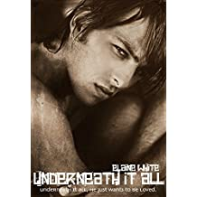 Underneath It All (The Decadent Series Book 4)