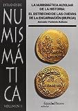 La Numismática Auxiliar De La Historia: El Estrecho De Las Cuevas De La Encarnación (Murcia)