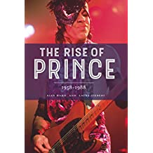 The Rise of Prince 1958-1988 (English Edition)