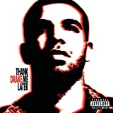 Thank Me Later (Int'l Version) [Explicit]