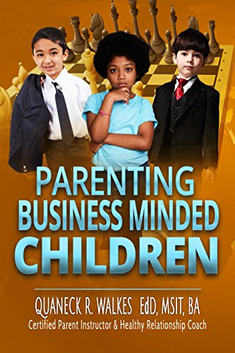 Parenting Business-Minded Children (English Edition)