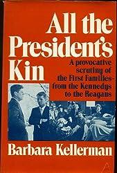 All the President's Kin