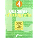 Quadern d ' ortografia 4 (Català - Material Complementari - Quaderns D¿Ortografia)